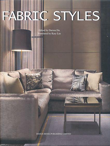 9789881973818 - Du, Darren (Ed.): Fabric styles. - Book