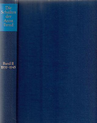 Die Schriften der Anna Freud; Bd. 2., 1939 - 1945. - Freud, Anna