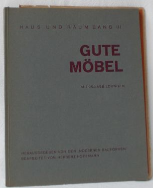 gute mobel moderne mobel jeder art von den besten deutschen und auslandischen kunstlern und werkstatten fur die schriftleitung der modernen bauformen