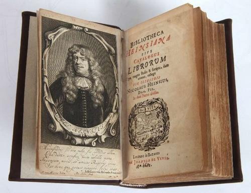 Heinsius, Nicolaus: Bibliotheca Heinsiana Sive Catalogus Librorum Quos magno studio  & sumptu, dum viveret, colligit vir illustris Nicolaus Heinsius, Dan. Fil. In duas Partes divisus.