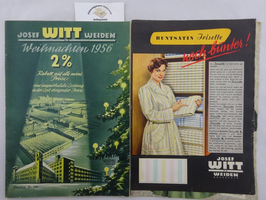 4c58f74b54 Witt, Josef, Weihnachten 1956. Preisliste Nr. 370. Versandhaus-Katalog.  BEILIEGT: Buntsatin Irisette. Noch bunter! 2 Seiten. Ferner : BEILAGE 299  zur ...