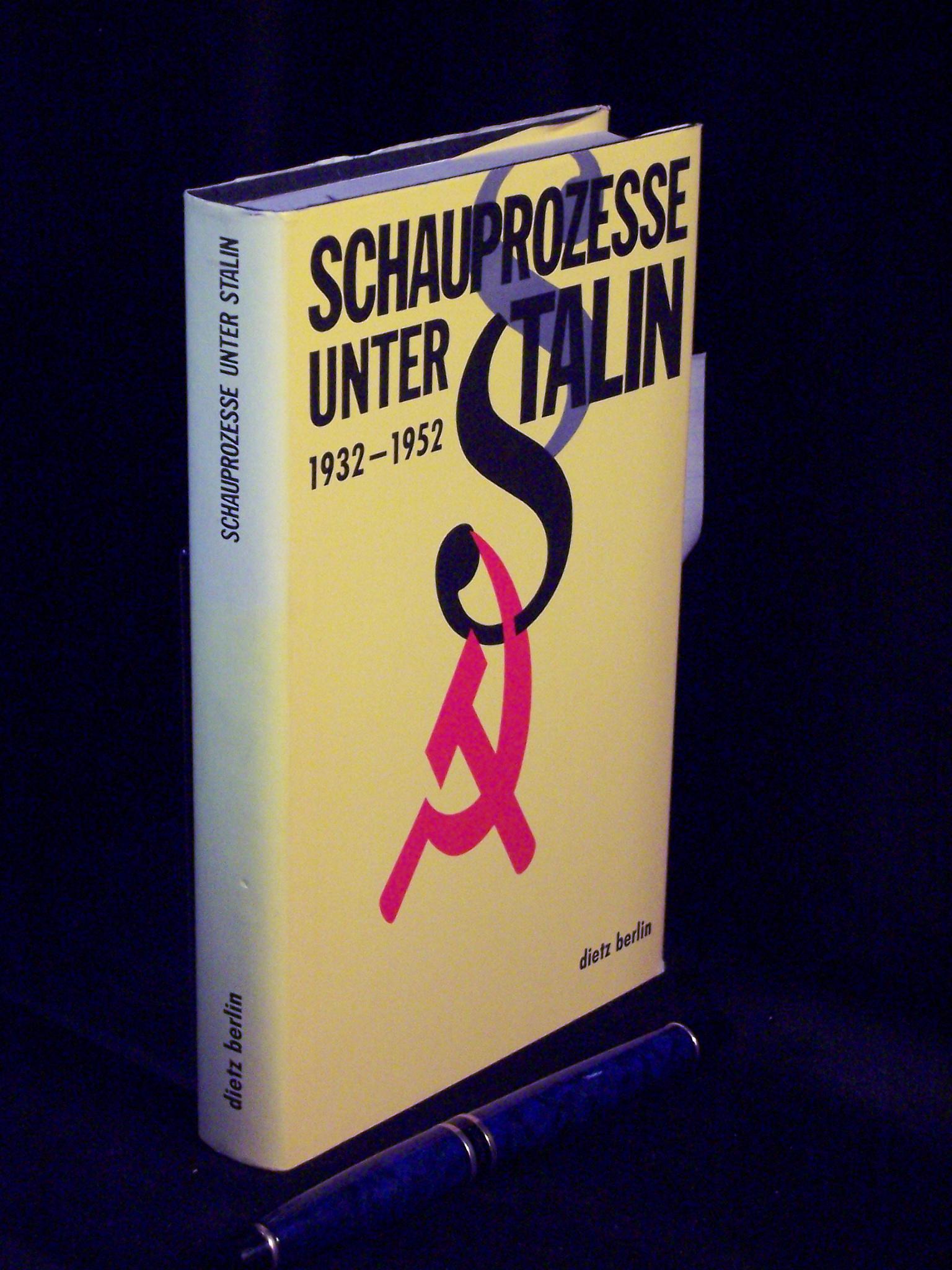 Schauprozesse unter Stalin - 1932-1952 - Zustandekommen, Hintergründe, Opfer -