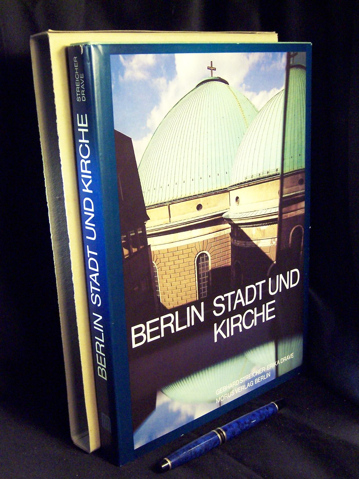 Berlin - Stadt und Kirche - Streicher, Gebhard und Erika Drave