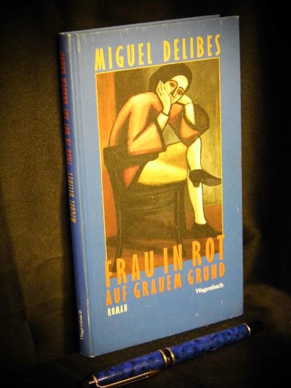 Frau in Rot auf grauem Grund - aus der Reihe: Quartbuch - - Delibes, Miguel -